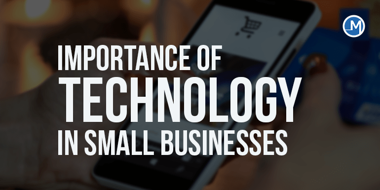 Importance of Technology in small business
