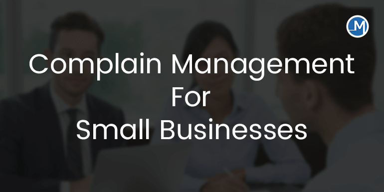 Complaint Management For Small Business