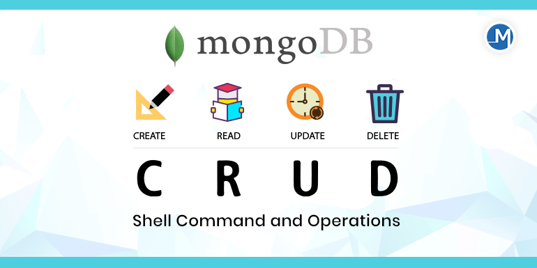 MongoDB CRUD shell command and operations