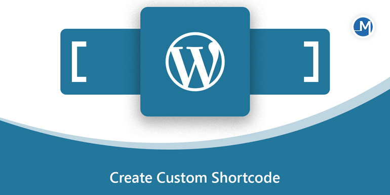 Create Custom Shortcode in Wordpress.