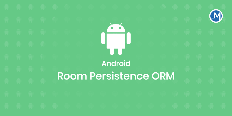 Android Room Persistence ORM