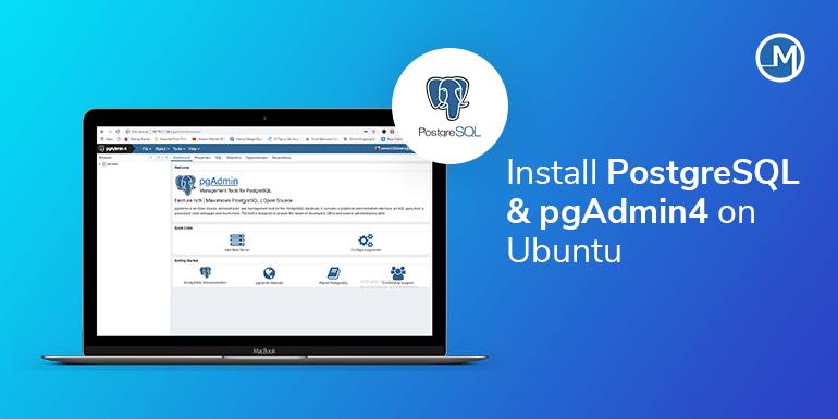 Install PostgreSQL & pgAdmin4 on Ubuntu - Mobio Solutions