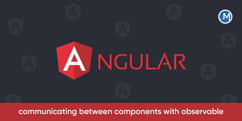 Angular---Components--&-Observable