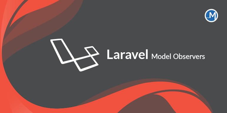 Laravel Model Observers