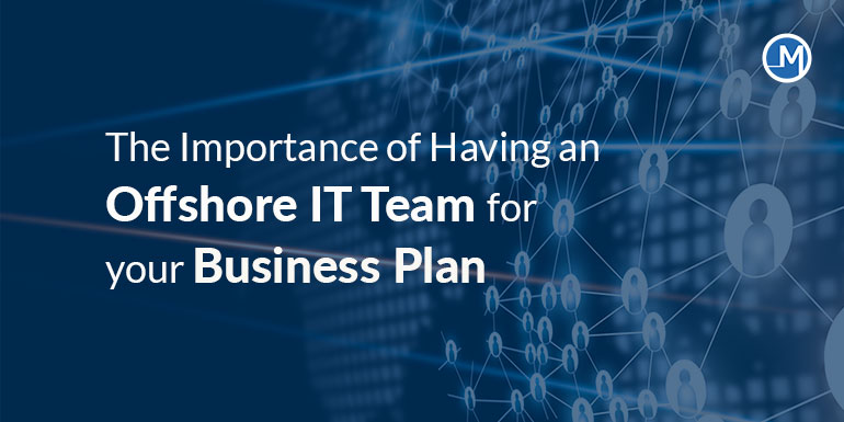 Offshore IT Team for Your Business Plan