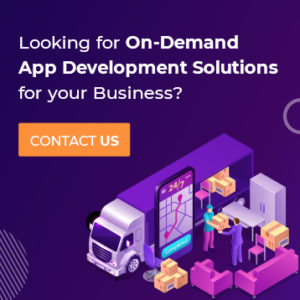 Looking for on-demand app development solutions for your business? Contact us