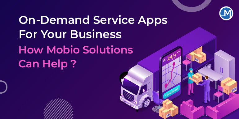 On Demand Service Apps For Your Business