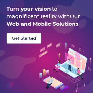Turn your vision to magnificent reality with our web and mobile solutions