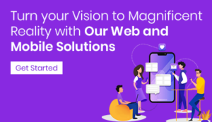 Turn your vision to magnificent reality with our web and mobile solution