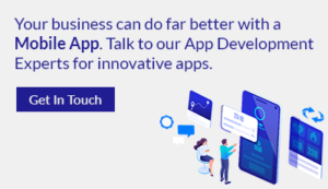 Your business can do far better with a Mobile App