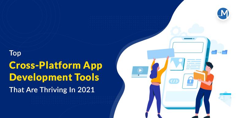 cross-platform app development tools